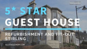 Five Star Guest House Refurbishment and Fit Out